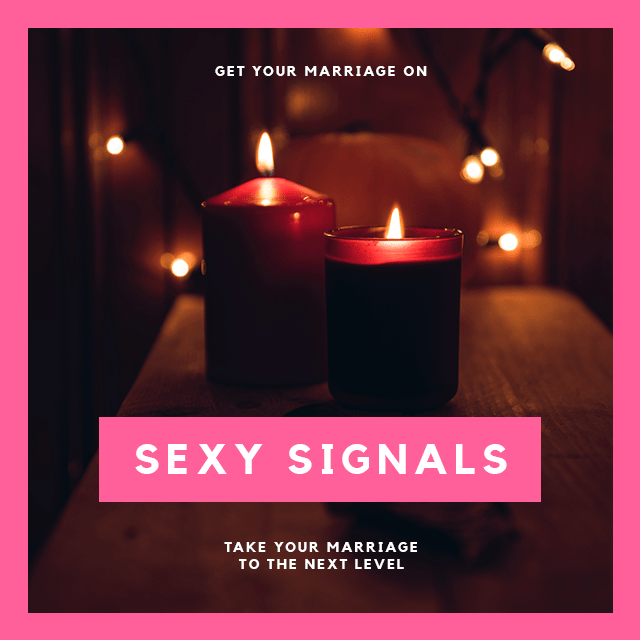 Sexy Signals