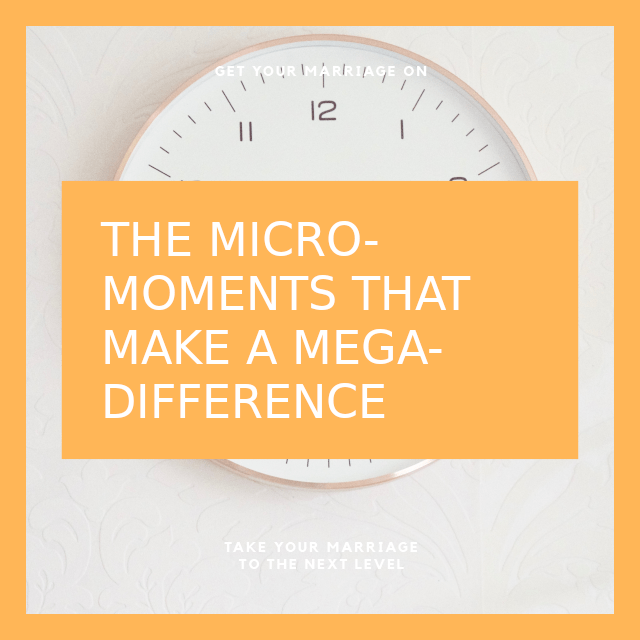 The Micro-moments that make a Mega Difference