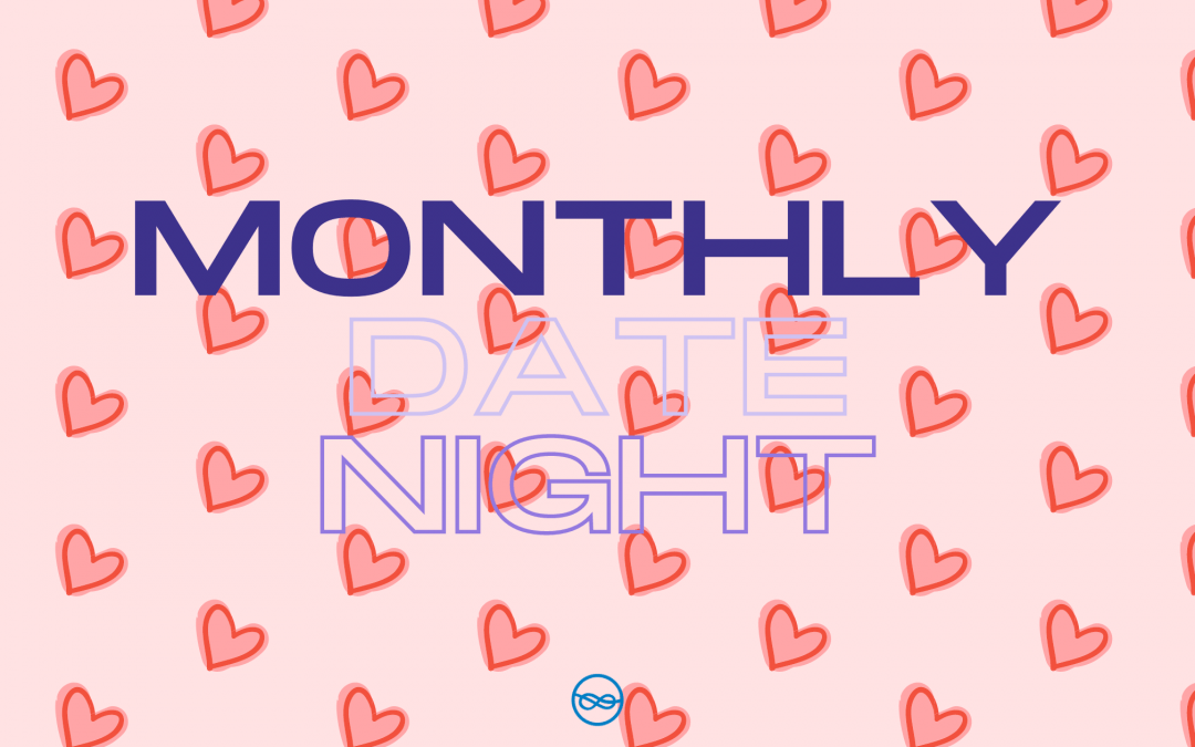 Monthly Date Night Ideas